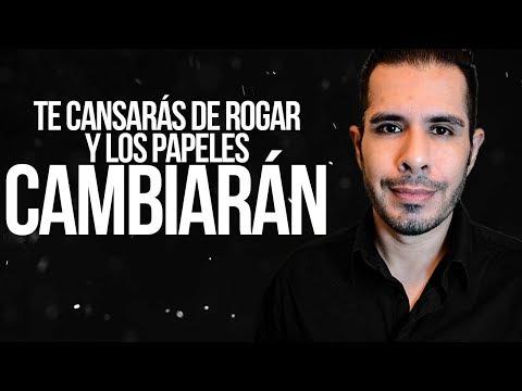 Y EL KARMA DIJO: TE CANSARÁS DE ROGAR Y LOS PAPELES CAMBIARÁN | EL KARMA EN EL AMOR