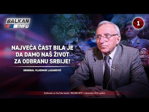 INTERVJU: General Vladimir Lazarević - Najveća čast je dati život za odbranu Srbije! (28.12.2018)