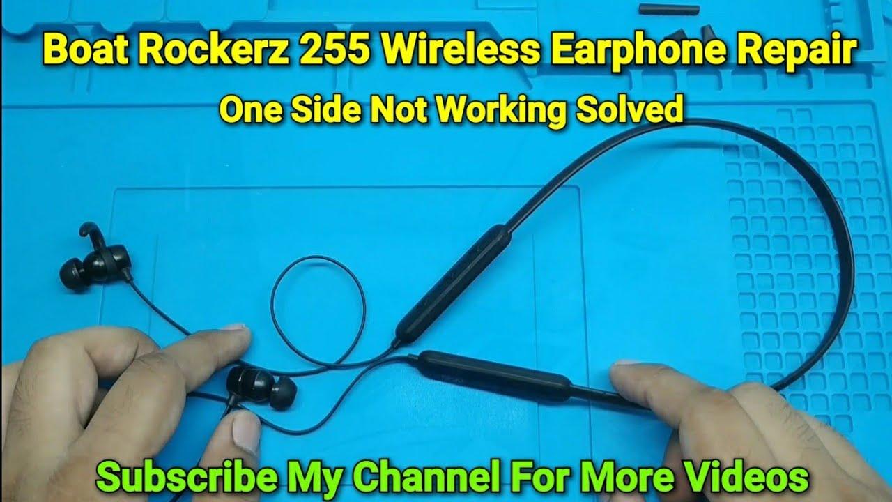 Boat Rockerz 255 Wireless Earphone Repair One Side Not Working Solved Youtube