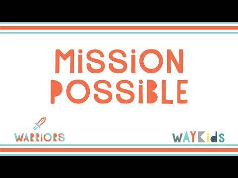 Mission Possible (Week 1)