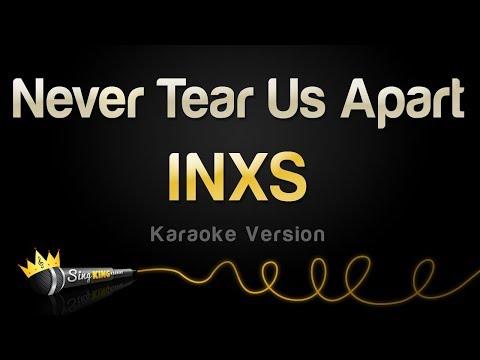 INXS - Never Tear Us Apart (Karaoke Version)