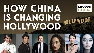 How China Is Changing Hollywood - Decode China