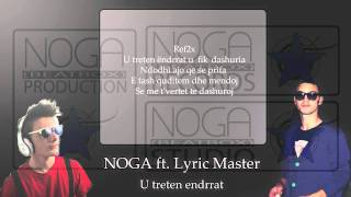 Noga ft. Lyric Master - U treten endrrat ( NEW HIT 2012 )
