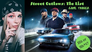 Street Outlaws: The List   Game Trailer Reaction   Does the trailer look like sh*t too???