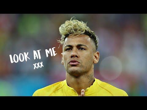 Neymar JR - Look At Me (XXXTentacion)