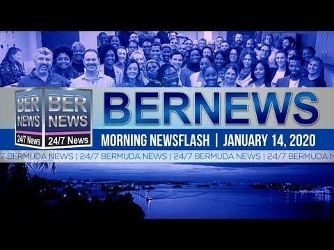 Bermuda Newsflash For Tuesday, January 14, 2020