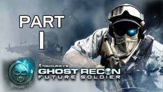 Ghost Recon Future Soldier Walkthrough - Part 1 [Mission 1] Nimble Guardian Let's Play PS3 XBOX