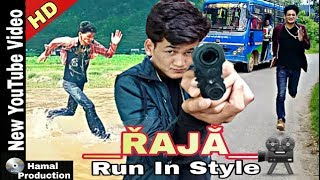 RAJA || Run In Style || Yo Yo Sailesh Hamal || Background sound effect-Music 2018 | Hamal Production
