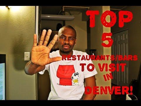 Denver, Colorado - My Top Five Bars/Restaurants