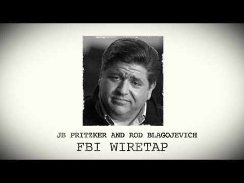 The Unedited Pritzker-Blagojevich Wiretap | Bruce Rauner | Illinois