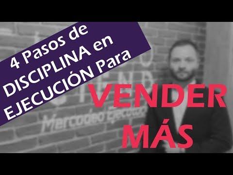 4 Pasos de Disciplina en Ejecución para Vender Más