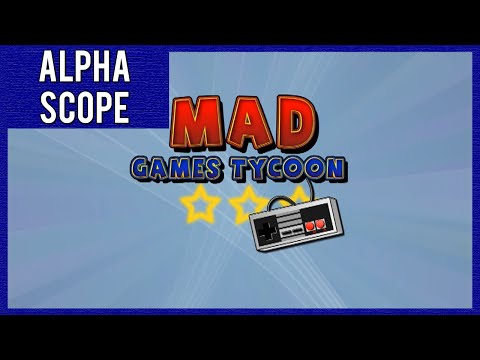 Alphascope - Mad Games Tycoon  