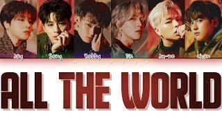 Download Lagu iKON (아이콘) - All The World (온 세상) (Color Coded Lyrics Eng/Rom/Han) mp3