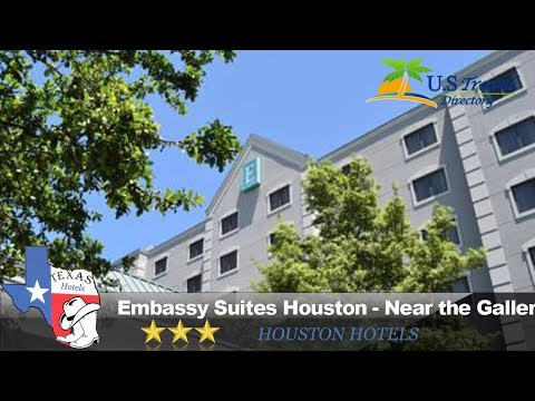 Embassy Suites Houston - Near the Galleria - Houston Hotels, Texas