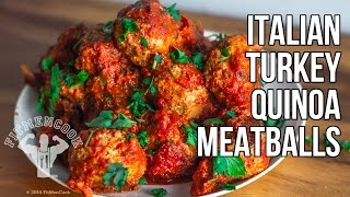 Italian Quinoa-stuffed Turkey Meatball For Meal Prep / Albondigas Italianas De Pavo Y Quinua