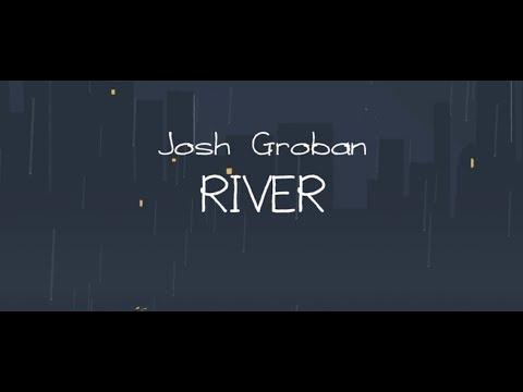 Josh Groban – River