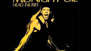 Midnight Oil - 7 - Stand In Line - Head Injuries (1979)