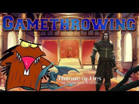 GAMETHROWING   Throne of Lies Gameplay Video