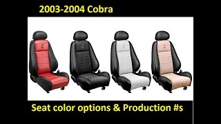 2003-2004 Cobra Terminator Seat color options and production #s