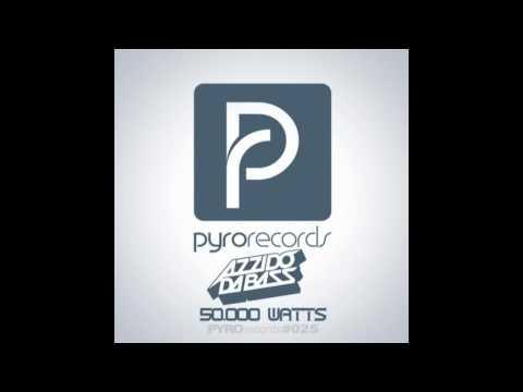 azzido da bass 50.000 watts brooks remix