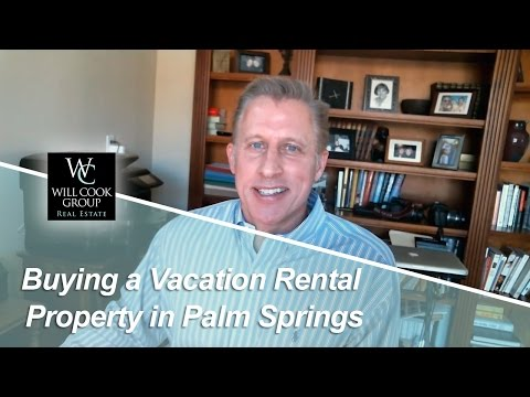Palm Springs Real Estate Agent: Five tips for buying vacation rentals