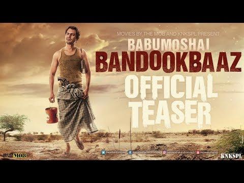 Babumoshai Bandookbaaz | Official Trailer...