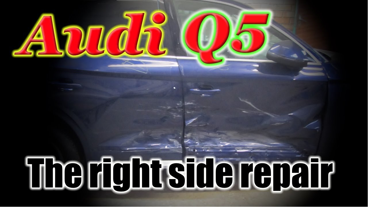 Audi Q5. The right side repair. Ремонт правой стороны.