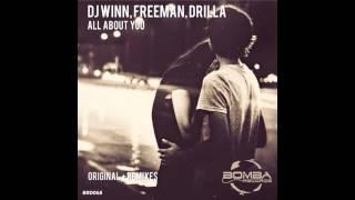 DJ Winn feat Freeman & Drilla - All About You (Fon.Leman Remix)
