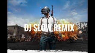 Dj _Slow Remix_ 2 Jam Nonstop || Paling Enak Buat Santai 2019