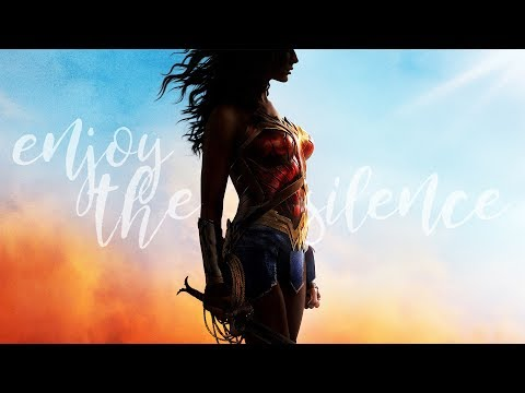 wonder woman - enjoy the silence