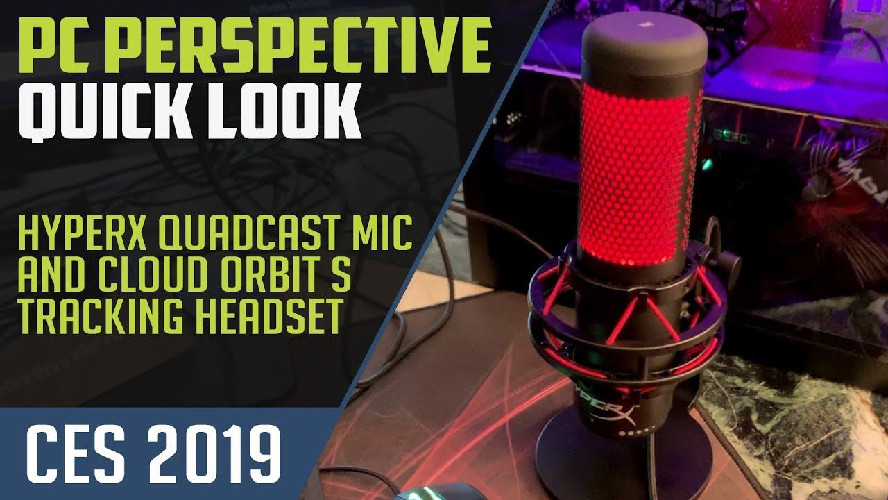 CES 2019: HyperX QuadCast Microphone & Cloud Orbit S Headset