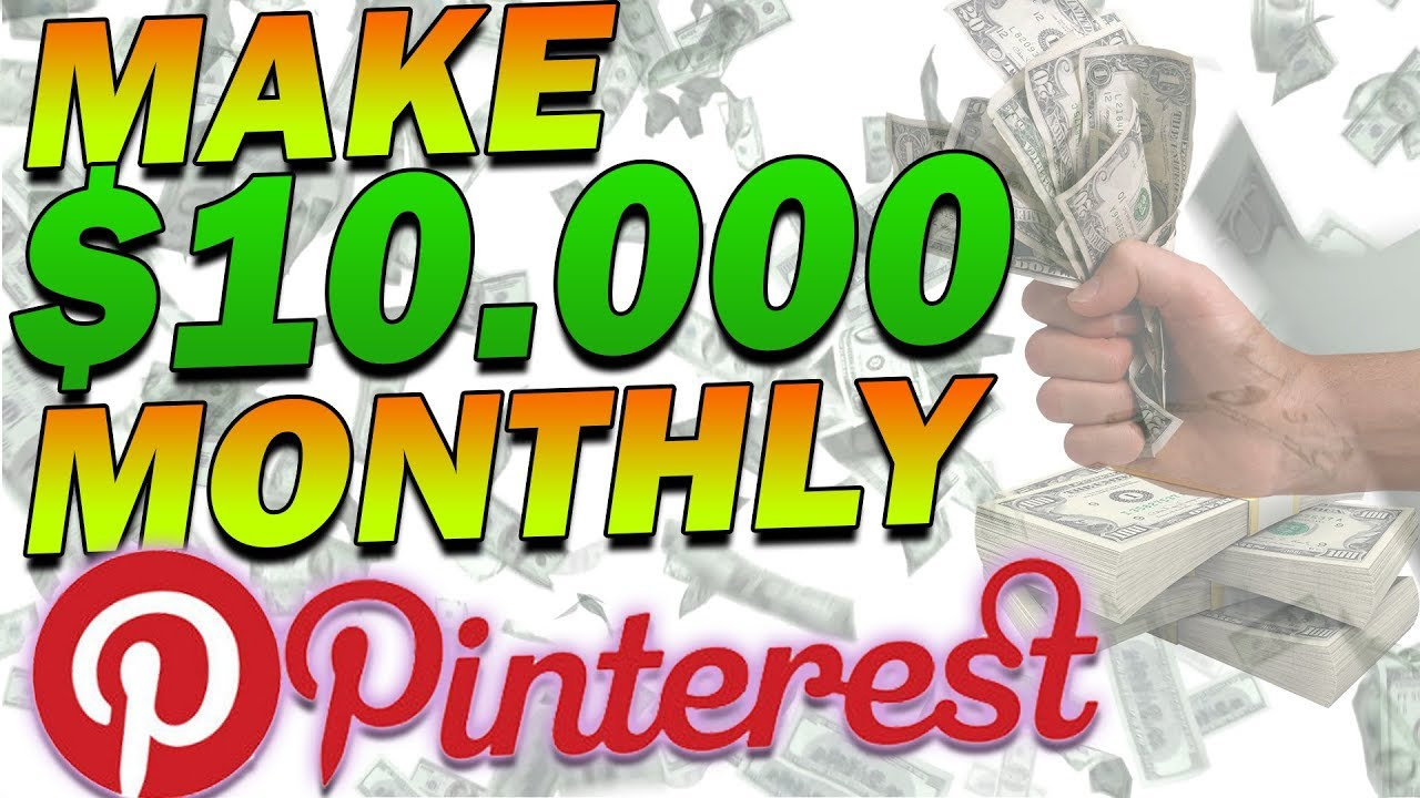 How To Make $10,000 A Month On Pinterest  (Full Tutorial)