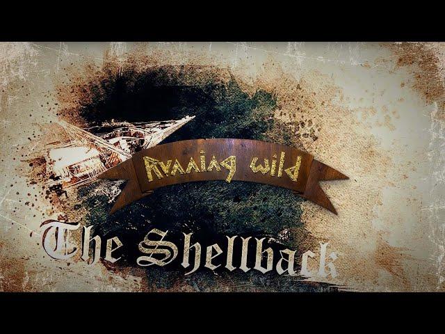 Running Wild - The Shellback (Official Lyric Video)