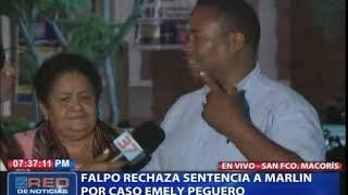 FALPO rechaza sentencia a Marlín por caso Emely Peguero