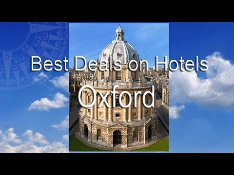 Cheap Hotels in Oxford City Centre UK | Oxford City Centre Hotel Deals