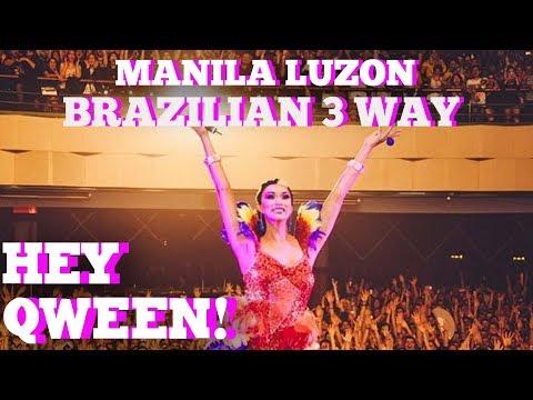 Manila Luzon's Hot Brazilian 3 Way: Hey Qween HIGHLIGHT