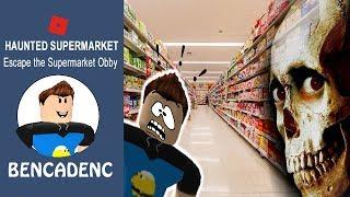 Roblox Escape The Supermarket Obby | Can BENCADENC Escape the Evil