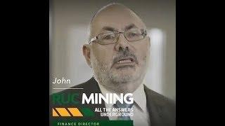 RUC Mining - John's Story, Finance Director
