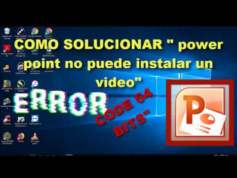 ERROR POWER POINT NO PUEDE INSERTAR UN VIDEO   SOLUCION