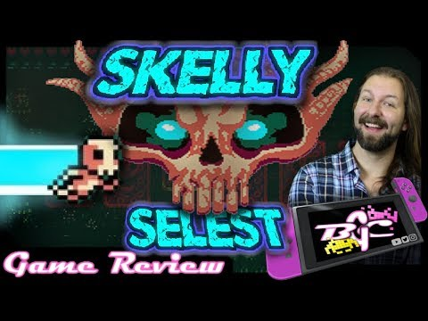 Skelly Selest: Switch Review (also on PS4, Xbox, u0026 PC)