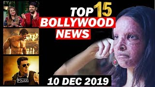 Top 15 Bollywood News 10 Dec 2019 Dabangg 3, Kapil Sharma, Chhapaak, Shahrukh Khan, Bigg Boss 13 v