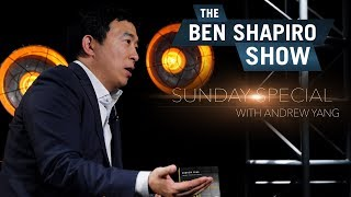 Andrew Yang | The Ben Shapiro Show Sunday Special Ep. 45