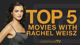 Download Video TOP 5: Rachel Weisz Movies MP3 3GP MP4