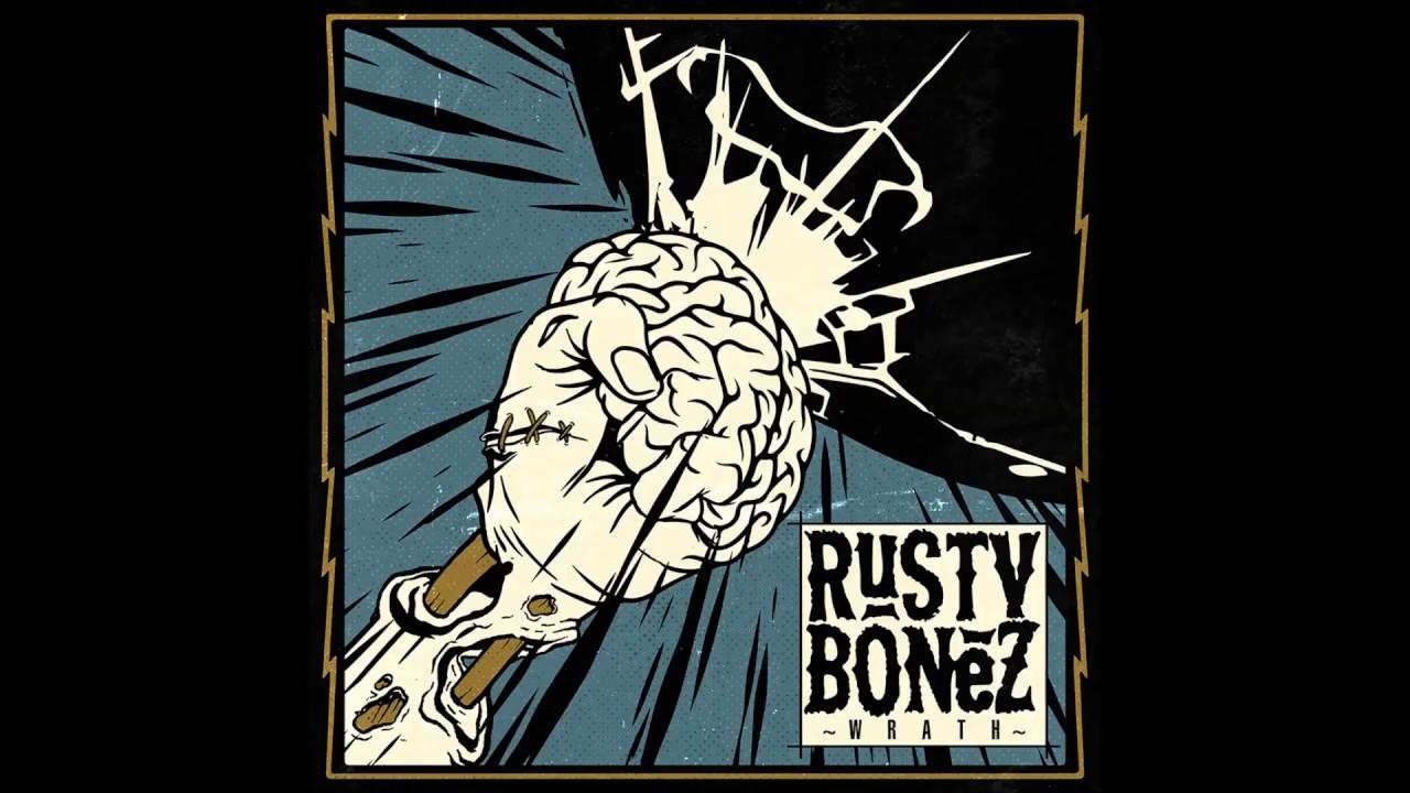 Rusty Bonez - Burn The Sun