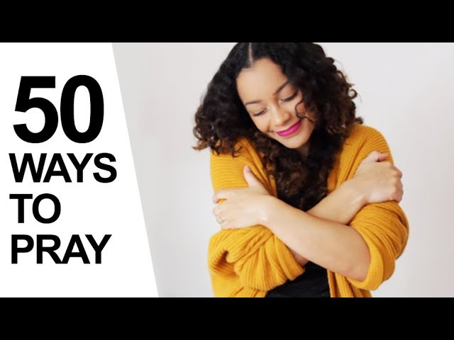50 WAYS TO PRAY (INSPIRED BY KEVIN PARRY) | Kytia L'amour