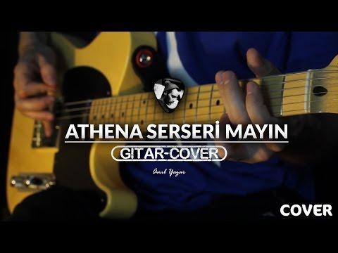 Athena - Serseri Mayın (Gitar Cover)