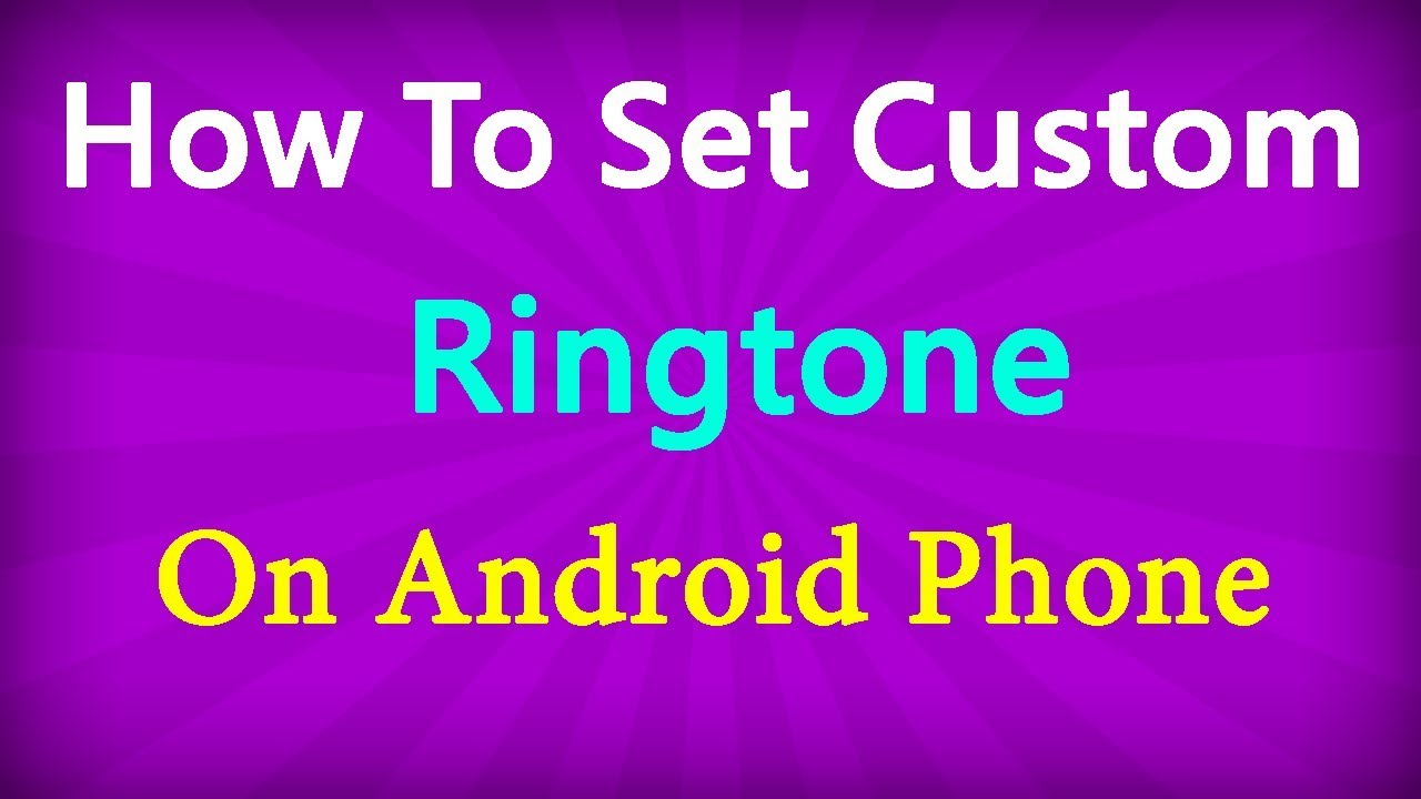 how to change ringtone on android phone