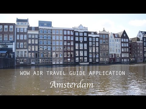 Wow air travel guide application - Amsterdam (Netherlands)