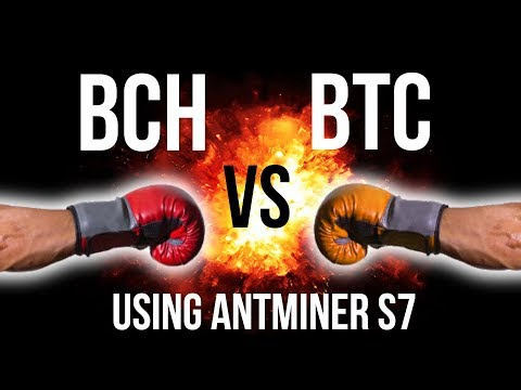 Bitcoin BTC Vs Bitcoin Cash BCH Mining 24 Hour Comparison Using Antminer S7