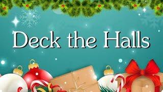 Deck The Halls With Lyrics Christmas Carol Christmas Songs.mp3